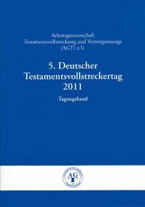 Tagungsband zu dem Deutschen Testamentsvollstreckertag